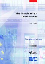 The financial crisis - causes & cures